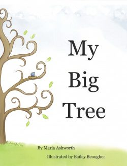 Cover of My Big Tree by Maria Ashworth